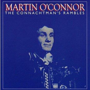 MARTIN O'CONNOR - THE CONNACHTMAN'S RAMBLES (CD)
