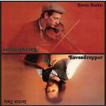 KEVIN BURKE & JACKIE DALY - EAVESDROPPER (CD)...