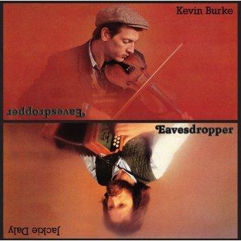 KEVIN BURKE & JACKIE DALY - EAVESDROPPER (CD)