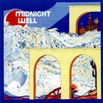 MIDNIGHT WELL - MIDNIGHT WELL (CD)