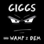 GIGGS - WAMP 2 DEM (CD)