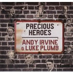 ANDY IRVINE & LUKE PLUMB - PRECIOUS HEROES (CD)...
