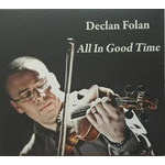DECLAN FOLAN - ALL IN GOOD TIME (CD)