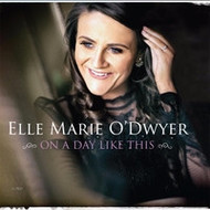 ELLE MARIE O'DWYER - ON A DAY LIKE THIS (CD)