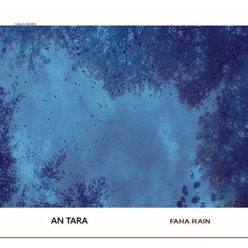 AN TARA - FAHA RAIN (CD)