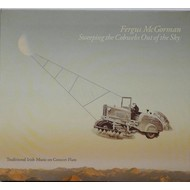 FERGUS MCGORMAN - SWEEPING THE COBWEBS OUT OF THE SKY (CD)