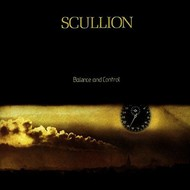 SCULLION - BALANCE AND CONTROL (CD)