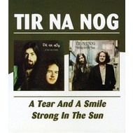 TIR NA NOG - A TEAR AND A SMILE / STRONG IN THE SUN (CD)