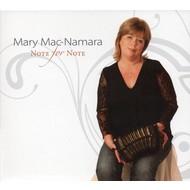 MARY MACNAMARA - NOTE FOR NOTE (CD)