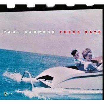 PAUL CARRACK - THESE DAYS (CD)