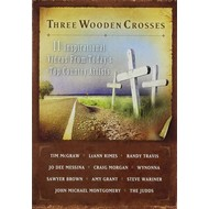 THREE WOODEN CROSSES - VARIOUS COUNTRY ARTISTS (DVD)