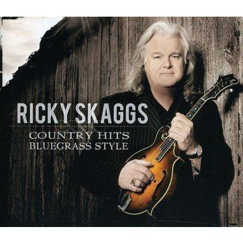 RICKY SKAGGS - COUNTRY HITS BLUEGRASS STYLE (CD)