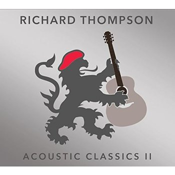 RICHARD THOMPSON - ACOUSTIC CLASSICS II (CD)