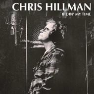 CHRIS HILLMAN - BIDIN' MY TIME (CD)