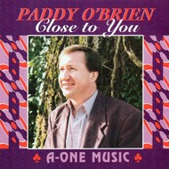 PADDY O'BRIEN - CLOSE TO YOU (CD)