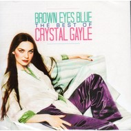 CRYSTAL GAYLE - BROWN EYES BLUE THE BEST OF CRYSTAL GAYLE (CD)