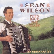 SEAN WILSON - TURN BACK THE YEARS CD