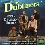 THE DUBLINERS - SEVEN DRUNKEN NIGHTS (CD)...