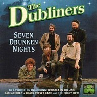 THE DUBLINERS - SEVEN DRUNKEN NIGHTS CD