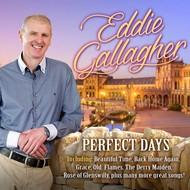 EDDIE GALLAGHER - PERFECT DAYS (2 CD / 1 DVD)