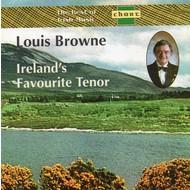 LOUIS BROWNE - IRELAND'S FAVOURITE TENOR (CD)...