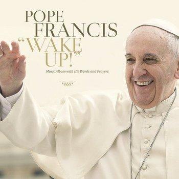 POPE FRANCIS - WAKE UP (CD)