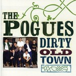 THE POGUES - DIRTY OLD TOWN (CD)...