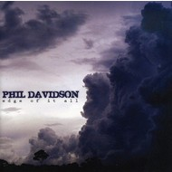 PHIL DAVIDSON - EDGE OF IT ALL (CD)...