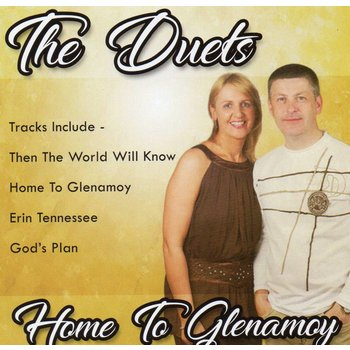 THE DUETS (TOMMY & KATHLEEN) - HOME TO GLENAMOY (CD)
