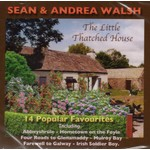 SEAN AND ANDREA WALSH - THE LITTLE THATCHED HOUSE (CD)...