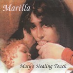 MARILLA NESS - MARY'S HEALING TOUCH (CD)...