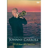 JOHNNY CARROLL - TO WHOM IT CONCERNS (DVD). . )