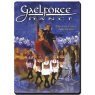 GAELFORCE DANCE - THE IRISH DANCE SPECTACULAR (DVD)....