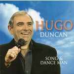 HUGO DUNCAN - SONG AND DANCE MAN (CD)...