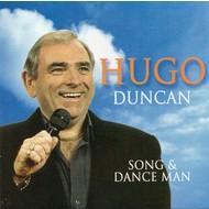 HUGO DUNCAN - SONG AND DANCE MAN (CD)...