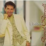 DANIEL O'DONNELL - I BELIEVE (CD)...