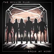 THE WILLIS CLAN - SPEAK MY MIND (CD).