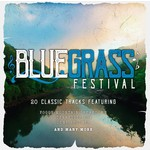 BLUEGRASS FESTIVAL - VARIOUS ARTISTS (CD)...
