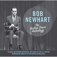 BOB NEWHART - THE BUTTON-DOWN ANTHOLOGY (CD)...