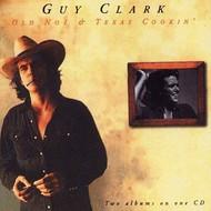GUY CLARK - OLD NO. 1 / TEXAS COOKIN' (CD).  )