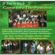 IF YOU'RE IRISH COME INTO THE PARLOUR - VARIOUS ARTISTS (CD)...