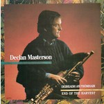 DECLAN MASTERSON - DEIREADH AN FHÓMHAIR END OF THE HARVEST (CD)...