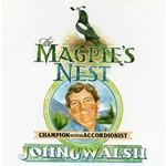 JOHN GERARD WALSH - THE MAGPIE'S NEST (CD).  )