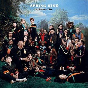 SPRING KING - BETTER LIFE (CD)