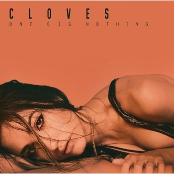 CLOVES - ONE BIG NOTHING (CD)