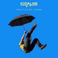 KODALINE - POLITICS OF LIVING (Vinyl LP).