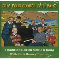 THE FOUR COURTS CÉILÍ BAND - TRADITIONAL IRISH MUSIC AND SONG (CD)...