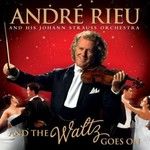 ANDRE RIEU - AND THE WALTZ GOES ON (CD)...