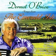DERMOT O'BRIEN - SONGS FROM THE EMERALD ISLE (CD)...