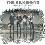 THE KILKENNYS - BLOWIN' IN THE WIND (CD)...